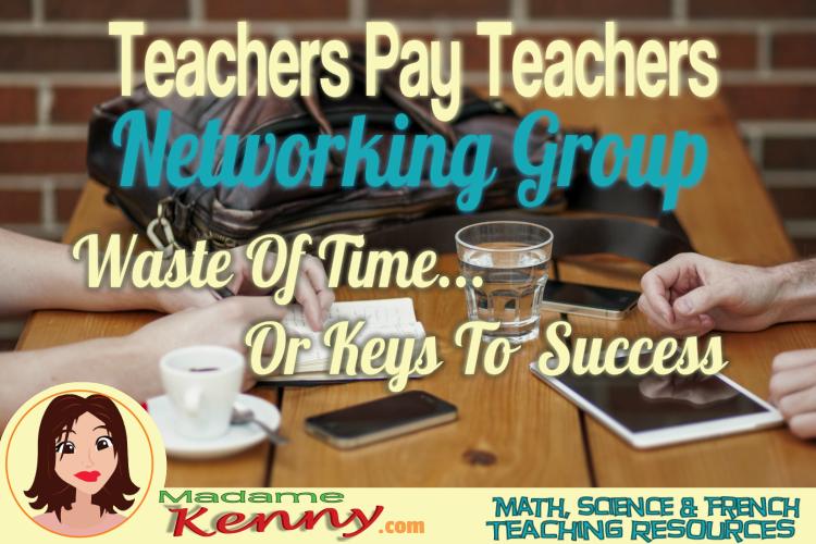 TEACHERS PAY TEACHERS NETWORKING GROUP